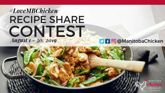 Celebrate National Chicken Month with Manitoba Chicken Producers' Recipe Share Contest!