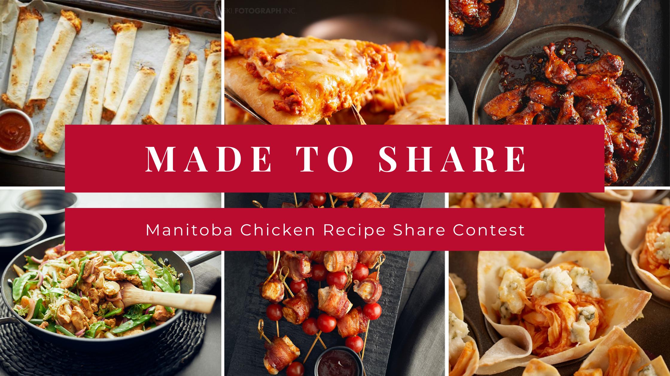 Manitoba Chicken Made to Share Recipe Contest