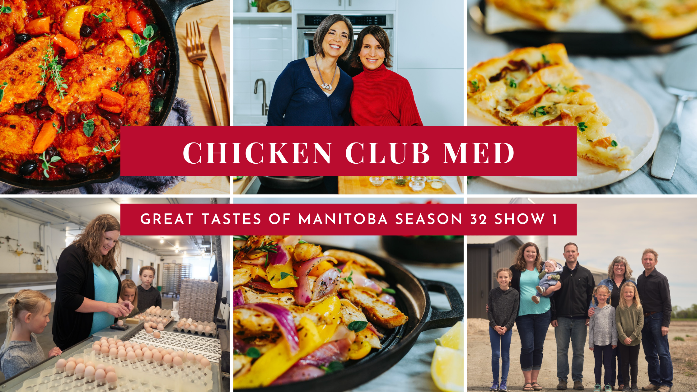Great Tastes of Manitoba Season 32 Show 1 Chicken Club Med